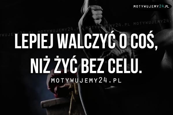 lepiej_walczyc_o_cos_niz_2014-01-02_13-36-00_middle